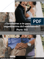 Alexandra Esther Esis Rangel - ¿Involucras a Tu Pareja en La Organización Del Matrimonio?, Parte III