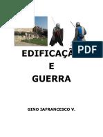 Edificação e Guerra Irmão Gino Iafrancesco Português Versão Revisada e Autorizada Por Rebeca e Myriam Iafrancesco