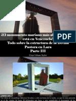 César Urbano Taylor - ¡El Monumento Mariano Más Alto Del Mundo Esta en Venezuela! Todo Sobre La Estructura de La Divina Pastora en Lara, Parte III