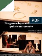 Patricia Olivares Taylhardat - Braganza Joyas Celebra Su Quinto Aniversario