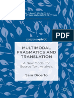 Sara Dicerto (Auth.) - Multimodal Pragmatics and Translation_ a New Model for Source Text Analysis- 2018)