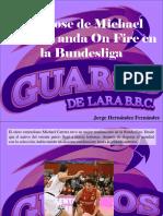 Jorge Hernández Fernández - El Brose de Michael Carrera Anda on Fire en La Bundesliga
