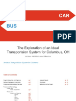 The Exploration of an Ideal Transportation System for Columbus, OH
