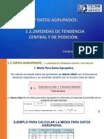 1.2 DATOS AGRUPADOS-1.2.2Medidas de Tendencia Central y de Posicion
