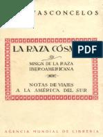 Vasconcelos, Jose. - La Raza Cosmica [1925] [2018].pdf