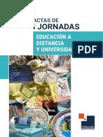 Actas de I Jornadas Educacion a Distancia y Universidad