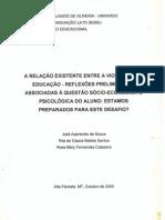 A Relação Existente entre Violência e a Educação - Reflexões Preliminares, Associadas à Questão Sócio-Econômica e Psicológica do Aluno