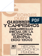 Duby, Georges. - Guerreros y Campesinos. Desarrollo Incial de La Economia Europea, 500-1200 [1976] [2009]