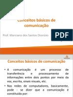 Conceitos Básicos de Comunicação. Prof. Marciano Dos Santos Dionizio