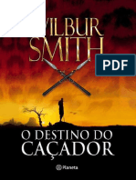O Destino Do Cacador - Wilbur Smith