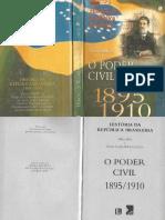 História Da República Brasileira 02 - Hélio Silva - 1895-1910 O Poder Civil