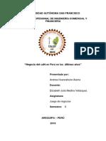 Andrea Huancahuire Alama, Evolucion de La Negociacion de Cafe en El Peru en Los Ultimos Años