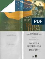 História Da República Braslieira 01 - Hélio Silva - 1888-1894 Nasce a República
