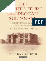 The Architecture of a Deccan Sultanate - Pushkar Sohoni