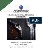 El Sicariato en La Rep. Dominicana. Rey Reyes