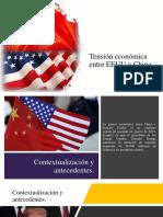 Tensión Económica Entre EEUU y China
