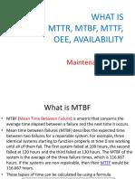 MTTR, MTBF,MTTF,OEE