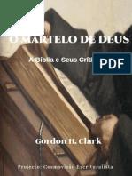 O Martelo de Deus - Gordon Clark