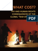 OSI - At What Cost - HIV and Human Rights Consequences of the Global War on Drugs