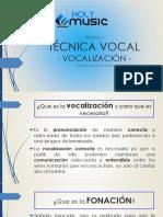 4. Técnica Vocal -Vocalizacion