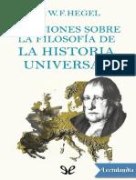 f. Hegel - Lecciones Sobre La Filosofía de La Historia Universal