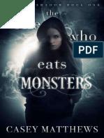 CM     La Come Monstruos Serie Viento y Sombra, # 1