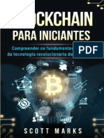 Resumo Blockchain Para Iniciantes Compreender Os Fundamentos Basicos Da Tecnologia Revolucionaria de Blockchain Cryptocurrency Bitocoin Blockchain Livro Em Portuguesportuguese Book Scott Marks