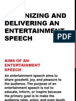 Organizing and delivering an Entertainment Speech