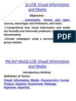 IP8-DLP-MILQ2-LC8 Visual Information and Media Which Are Formally and Informally Produced, Organized and Disseminated