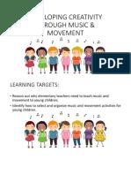 Developing Creativity Through Music & Movement