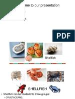 Shellfish slide for culinary cource