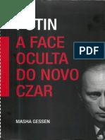 [Masha Gessen] Putin a Face Oculta Do Novo Czar(BookZZ.org)