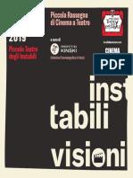Instabili visioni Piccola rassegna di Cinema al Teatro degli Instabili di Assisi