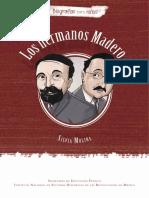Los Hermanos Madero
