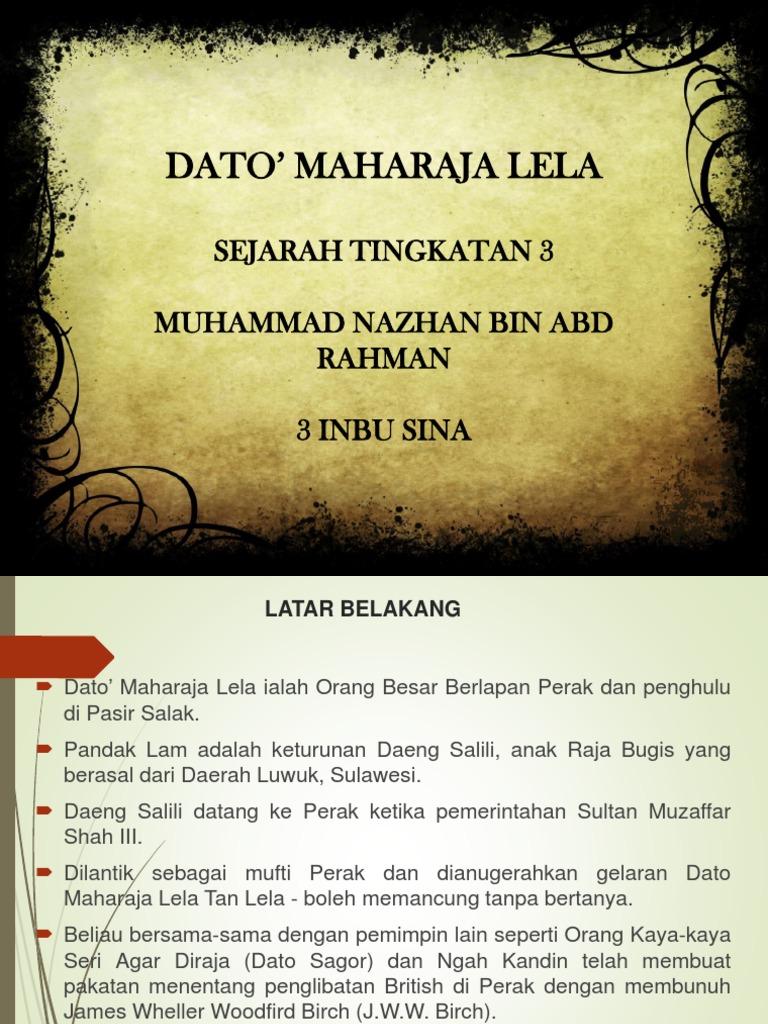 Dato Maharaja Lela Sejarah Tingkatan 3