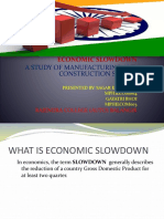 ECONOMIC SLOWDOWN CAUSES,REMEDIED AND SUGESSTION