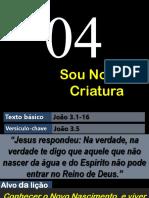 Lição 04 - EBD Discipulando Vivendo as Verdades Bíblicas