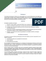 Programa Interdisciplinar de Práticas Científicas, Tecnológicas e Profissionais1EDITAL 2020 2021