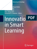 (Lecture Notes in Educational Technology) Elvira Popescu, Kinshuk, Mohamed Koutheair Khribi, Ronghuai Huang, Mohamed Jemni, Nian-Shing Chen, Demetrios G. Sampson (Eds.) - Innovations in Smart Learning