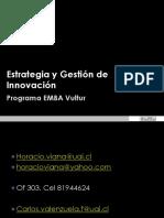 Estrategia y Gestión de Innovación EMBA 2013 Sesiones 1 y 2