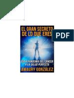 el gran secreto de lo que eres