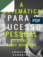 A Matemática Para o Sucesso Pessoal Segundo Tony Robbins