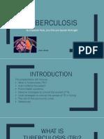 Tuberculosis Presentation Submission (3)