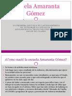 Escuela Amaranta Gómez (1).pptx
