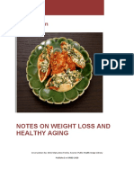 Notes on Weight Loss and Healthy Ageing -- W. Kühn