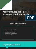Positivismo, República e Os Movimentos Educacionais