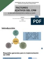 FACTORES ORGANIZATIVOS DEL CRM 123.pptx