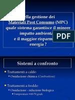 Sistemi di smaltimento dei rifiuti a confronto (inceneritori vs riciclaggio vs tmb)