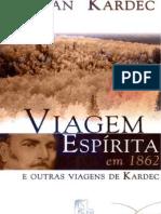 Allan Kardec - Viagem Espirita de 1862 [Formato A6]