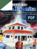 Aconteceu Na Casa Espirita [Formato A6]